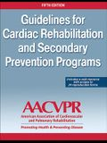 Guidelines for Cardiac Rehabilitation and Secondary Prevention Programs