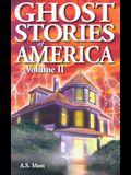 Ghost Stories of America: Volume II