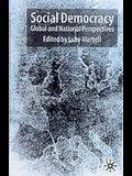 Social Democracy: Global and National Perspectives