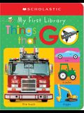 My First Things That Go: Scholastic Early Learners (My First Learning Library)