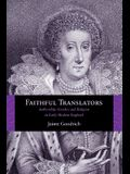 Faithful Translators: Authorship, Gender, and Religion in Early Modern England