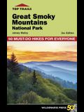 Top Trails: Great Smoky Mountains National Park: 50 Must-Do Hikes for Everyone