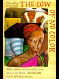 The Cow of No Color: Riddle Stories and Justice Tales from Around the World