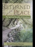 Returned to Peace: The Spiritual Benefits of Annulment