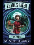 Keara's Raven: Escape