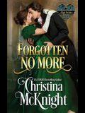 Forgotten No More: A Lady Forsaken, Book Two