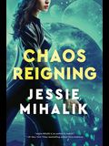 Chaos Reigning