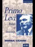Primo Levi: Bridges of Knowledge