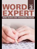Word Expert Volume 3: Word Search and Crossword Puzzles