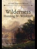Wilderness Hunting and Wildcraft