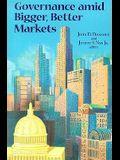 Governance Amid Bigger, Better Markets
