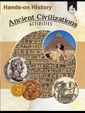 Hands-On History: Ancient Civilizations Activities: Ancient Civilizations Activities