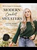 Modern Crochet Sweaters: 20 Chic Designs for Everyday Wear