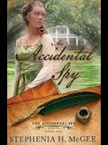 An Accidental Spy: The Accidental Spy Series, Book One