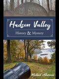 Hudson Valley History and Mystery