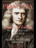 Principia: The Mathematical Principles of Natural Philosophy [Full and Annotated]