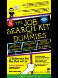 The Job Search Kit For Dummies:  A Reference for the Rest of Us!: The Job Search Kit For Dummies: A Reference for the Rest of Us! (For Dummies (Computers))