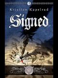 Signed: Defenders of the Sign, Vol 1