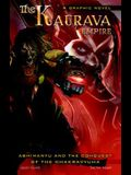 The Kaurava Empire: Volume One: Abhimanyu and the Conquest of the Chakravyuha