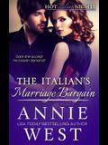 The Italian's Marriage Bargain: Hot Italian Nights, Book 7