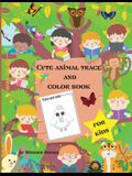 Cute animal trace and color book for kids: Fun and simple color and trace book for toddlers