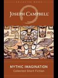 Mythic Imagination: Collected Short Fiction