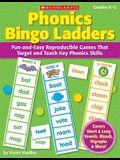 Phonics Bingo Ladders, Grades K-2: Fun-And-Easy Reproducible Games That Target and Teach Key Phonics Skills