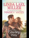 The Cowboy Way: A Creed in Stone CreekPart Time Cowboy