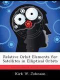 Relative Orbit Elements for Satellites in Elliptical Orbits