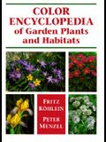 The Color Encyclopedia of Garden Plants and Their Habitats