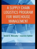 A Supply Chain Logistics Program for Warehouse Management