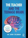 The the Teacher and the Teenage Brain