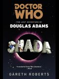 Doctor Who: Shada: The Lost Adventures by Douglas Adams