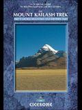 The Mount Kailash Trek: Tibet's Sacred Mountain and Western Tibet