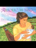 Arrorro, Mi Nino: Latino Lullabies and Gentle Games