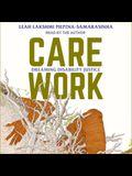 Care Work Lib/E: Dreaming Disability Justice