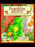 Franklin Miente = Franklin Fibs