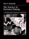 The Science of Decision Making: A Problem-Based Introduction Using Excel