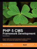 PHP 5 CMS Framework Development - 2nd Edition