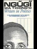 Writers in Politics: A Re-Engagement with Issues of Literature and Society