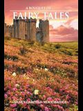 A Bouquet of Fairy Tales