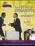 Business Ethics & Etiquette for Students