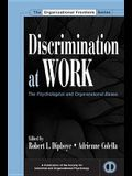 Discrimination at Work: The Psychological and Organizational Bases