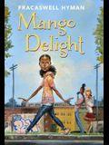 Mango Delight, 1