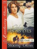 Home in His Eyes [Cade Creek 15] (Siren Publishing: The Stormy Glenn Manlove Collection)