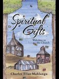 Spiritual Gifts: Welcome to the Church