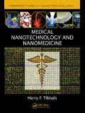 Medical Nanotechnology and Nanomedicine