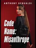Code Name: Misanthrope