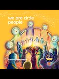 We Are Circle People