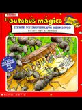 El Autobus Magico Siente Un Inquietante Hormigueo: Un Libro Sobre Las Hormigas